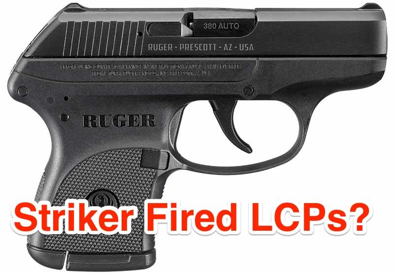 Ruger LCPs striker fired