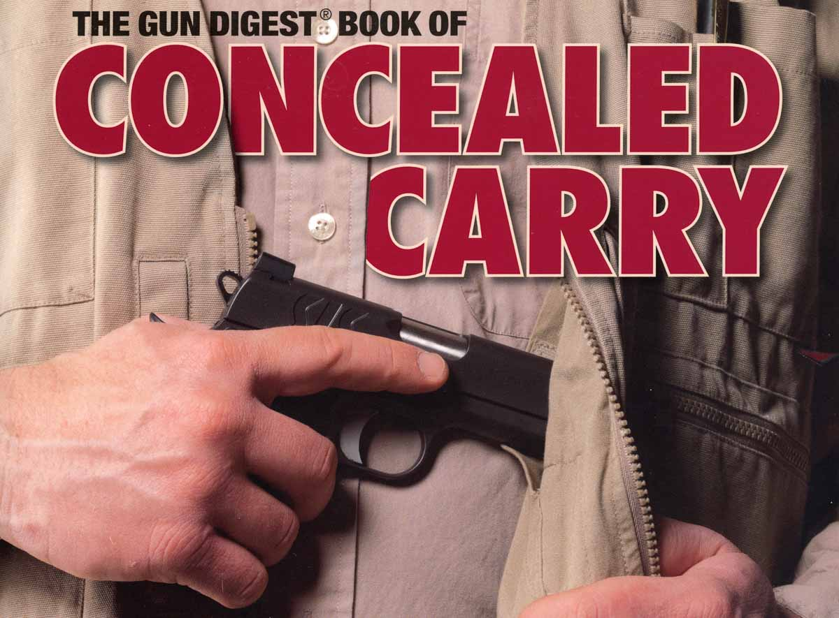 Gun Digest Book of Concealed Carry Ayoob